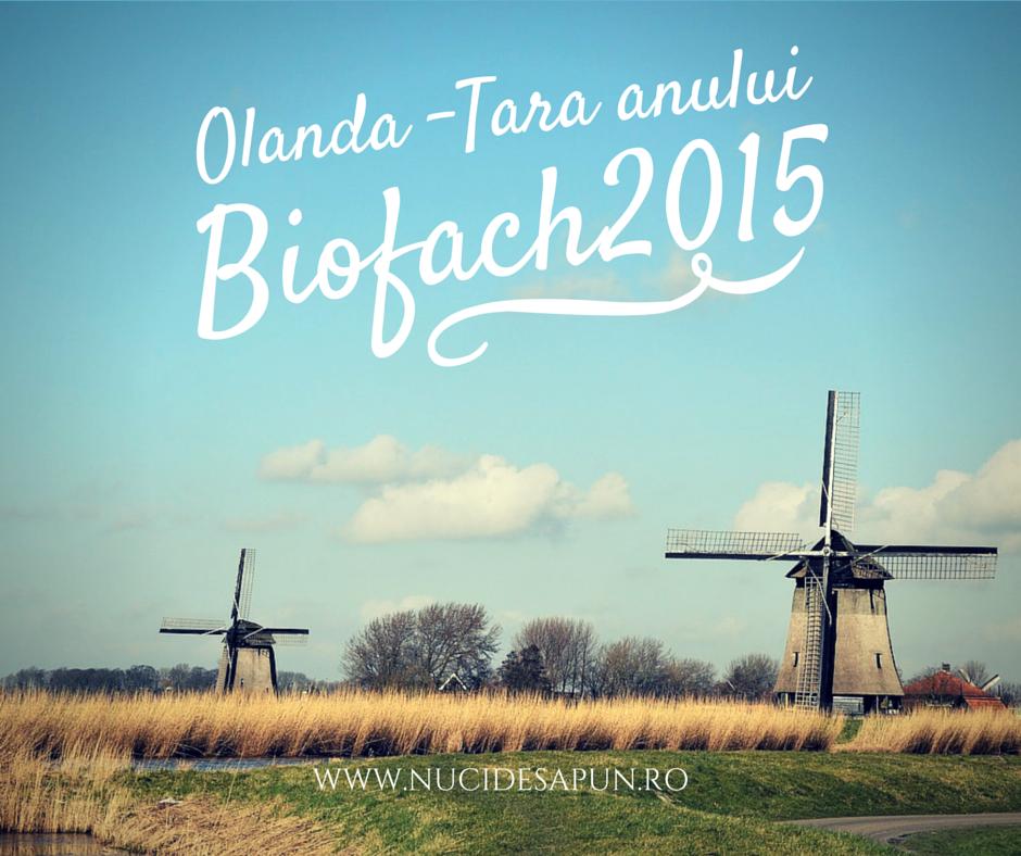 Olanda tara anului Biofach 2015